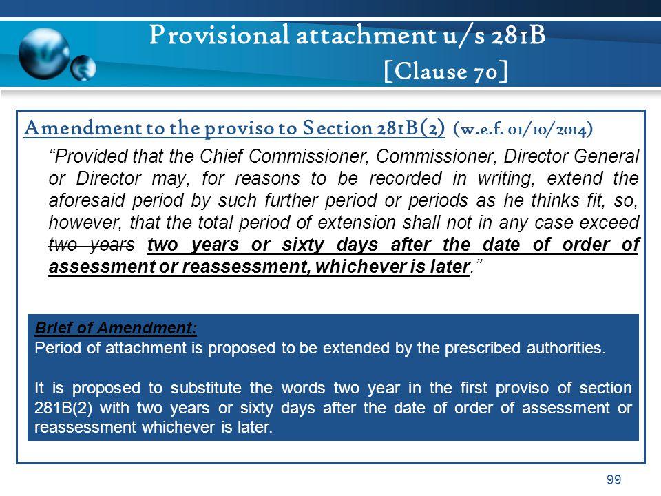 Provisional attachment u/s 281B [Clause 70]
